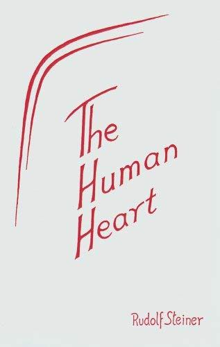 The Human Heart: Steiner, Rudolf