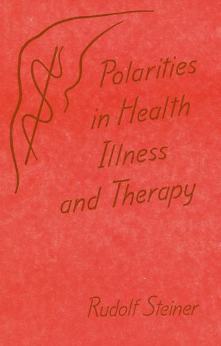 9780936132907: Polarities in health, illness and therapy: A lecture