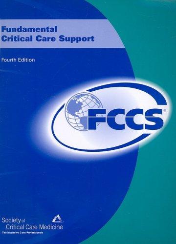 9780936145303: Fundamental Critical Care Support