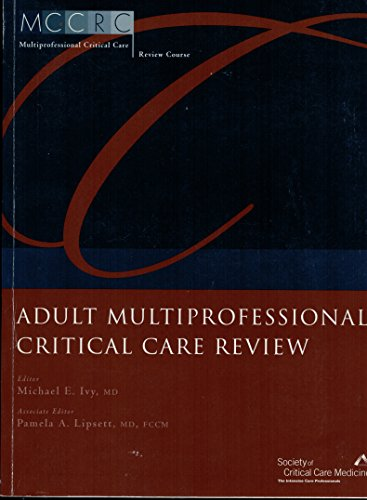 9780936145327: Adult Multiprofessional Critical Care Review (MCCRC Review Course)