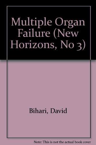 Multiple Organ Failure: David Bihari and Frank B. Cerra