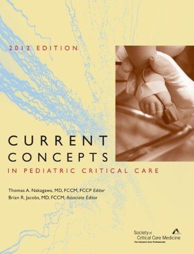9780936145877: Current Concepts in Pediatric Critical Care (2012 Edition)
