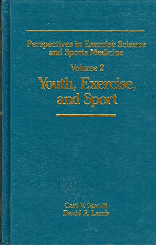 9780936157320: Perspectives in Exercise Science and Sports Medicine: Youth Exercise and Sport: 2
