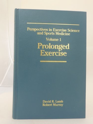 9780936157344: Perspectives in Exercise Science and Sports Medicine: Prolonged Exercise