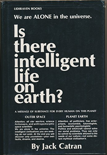 9780936162294: Is There Intelligent Life on Earth?