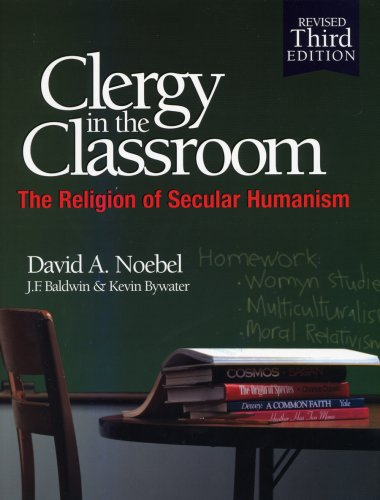 9780936163307: Clergy in the Classroom: The Religion of Secular Humanism