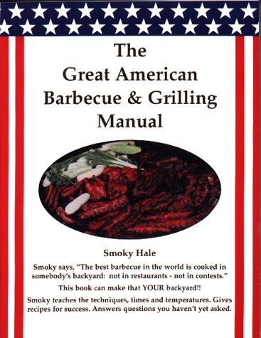 9780936171029: Great American Barbecue & Grilling Manual