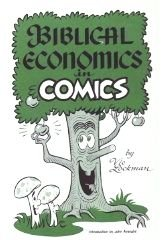9780936175003: Biblical Economics in Comics