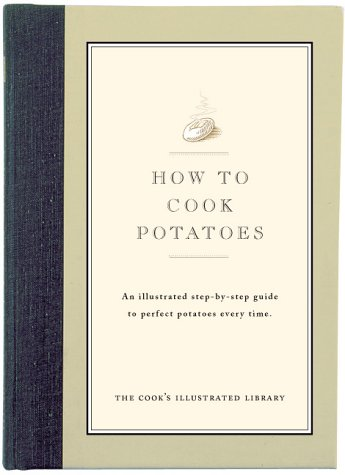 9780936184425: How to Cook Potatoes