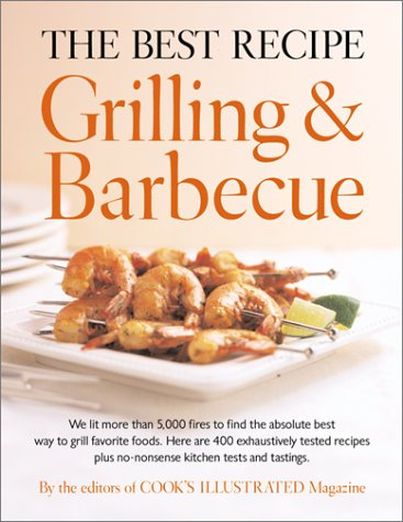 9780936184517: The Best Recipe: Grilling and Barbecue