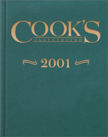 9780936184562: Cook's Illustrated 2001 Annual (Cooks Illustrated Annuals)