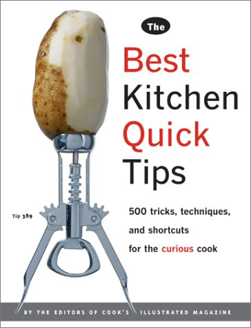9780936184654: The Best Kitchen Quick Tips: 534 Tricks, Techniques, and Shortcuts for the Curious Cook