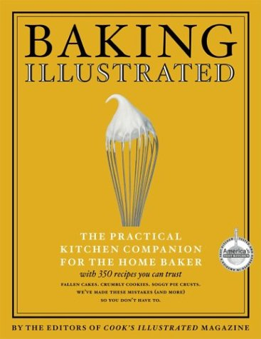 9780936184753: Baking Illustrated: A Best Recipe Classic