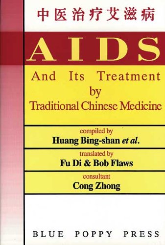 9780936185286: AIDS And Its Treatment by Traditional Chinese Method