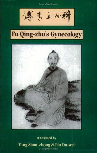 9780936185354: Fu Qing-Zhu's Gynecology