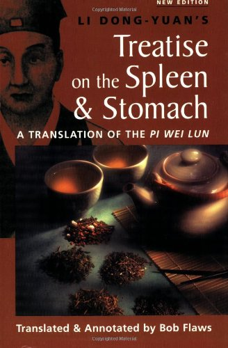 9780936185415: The Treatise on the Spleen and Stomach: A Translation of the Pi Wei Lun