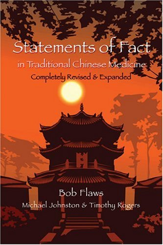9780936185521: Statements of Fact in Traditional Chinese Medicine (English and Mandarin Chinese Edition)
