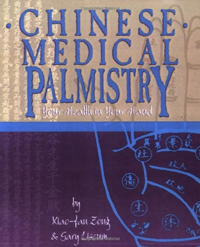 9780936185644: Chinese Medical Palmistry: Your Health in Your Hand