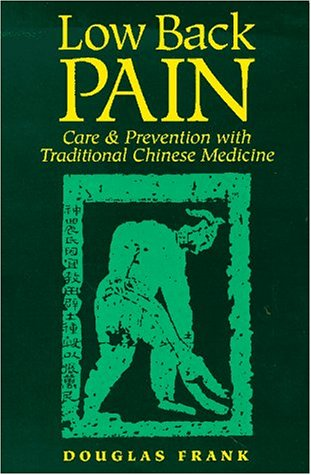 Low Back Pain : Care and Prevention: Douglas Frank