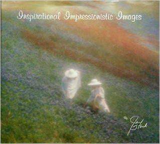 9780936189031: Inspirational impressionistic images
