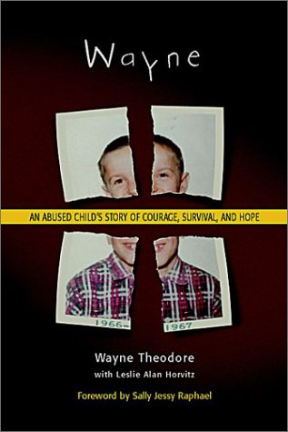 9780936197456: Wayne : An Abused Child's Story of Courage, Survival, and Hope