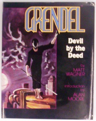 9780936211022: Grendel : Devil by the Deed
