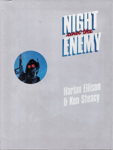 Night and the enemy (0936211075) by Harlan Ellison; Ken Steacy
