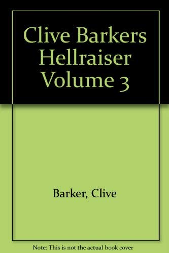 Clive Barker's Hellraiser Volume III (3 three): Barker, Clive (adapted By James Robert Smith, ...