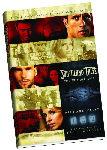 Southland Tales The Prequel Saga: Kelly, Richard &