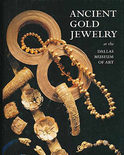 9780936227191: Ancient Gold Jewelry at the Dallas Museum of Art