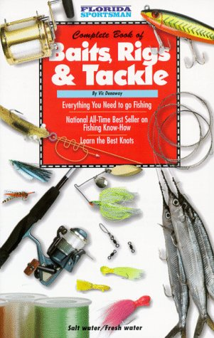 Complete Book of Baits, Rigs and Tackle: Dunaway, Vic