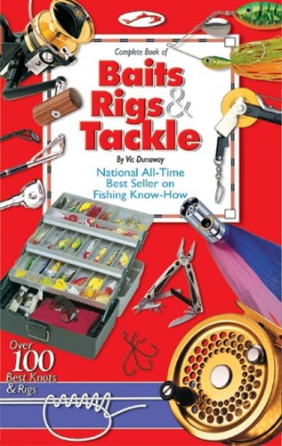 9780936240244: Complete Book of Baits, Rigs & Tackle