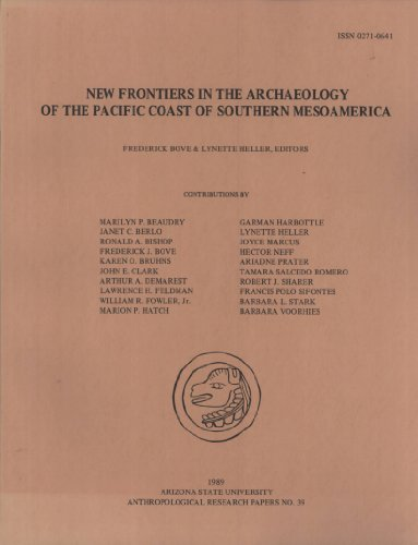 9780936249025: New Frontiers in the Archaeology of the Pacific Coast of Southern Mesoamerica (Anthropological Research Papers)
