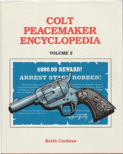 9780936259154: Colt Peacemaker Encyclopedia