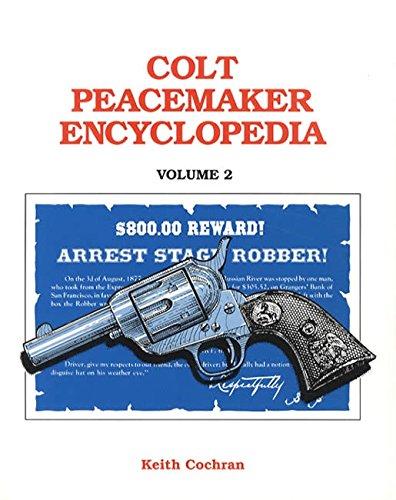 9780936259284: Colt Peacemaker Encyclopedia (vol. 2)