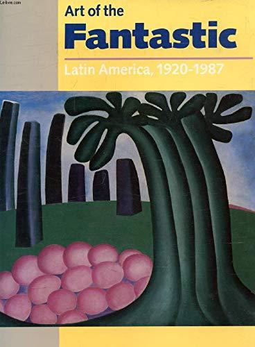 9780936260198: Art of the Fantastic: Latin America, 1920-1987
