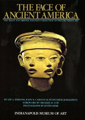 9780936260242: The Face of Ancient America: The Wally and Brenda Zollman Collection of Precolumbian Art
