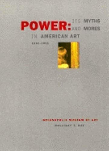 9780936260570: Power: Its Myths and Mores in American Art 1961-1991