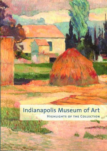 9780936260778: Indianapolis Museum of Art: Highlights of the Collhighlights of the Collection