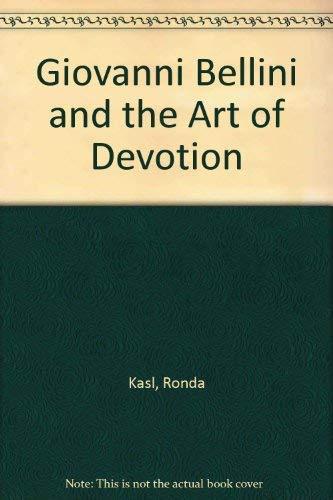 9780936260808: Giovanni Bellini And The Art Of Devotion