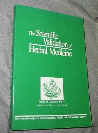 9780936261003: The Scientific Validation of Herbal Medicine