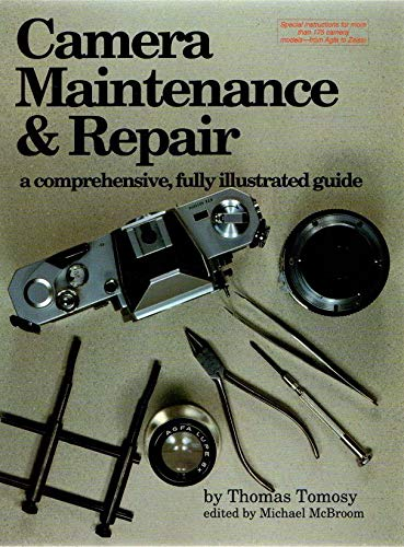 9780936262093: Camera Maintenance and Repair: A Comprehensive, Fully Illustrated Guide Bk. 1