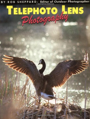 9780936262536: Telephoto Lens Photography (Amherst Media's Photo-imaging Series)