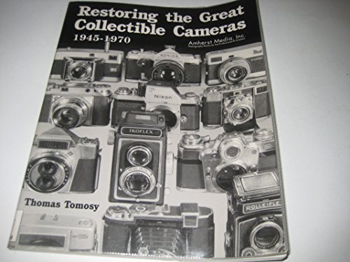 9780936262635: Repairing the Great Collectable Cameras