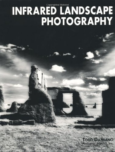 9780936262826: Infrared Landscape Photography