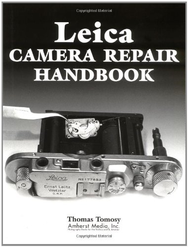 9780936262871: Leica Camera Repair Handbook: Repairing and Restoring Collectible Leica Cameras