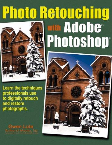 9780936262918: Photo Retouching With Adobe Photoshop