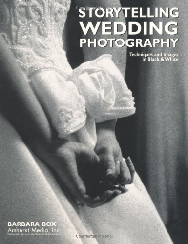 9780936262932: Storytelling Wedding Photography: Techniques and Images in Black & White