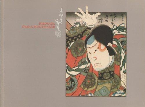 Hirosada Osaka Printmaker: Bledsoe,Jane K.;ed.