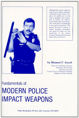 9780936279022: Fundamentals of Modern Police Impact Weapons